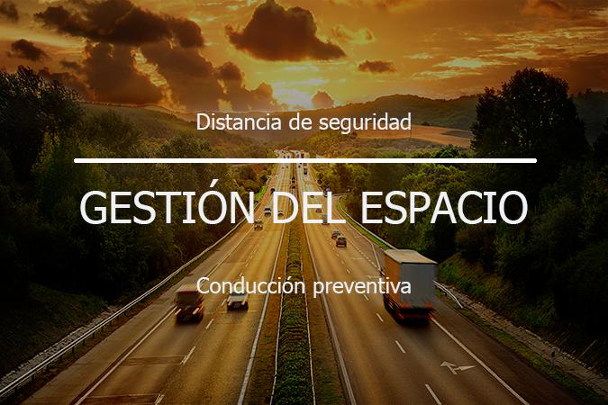 Distancia de seguridad entre vehículos. Gestión del espacio en la conducción preventiva