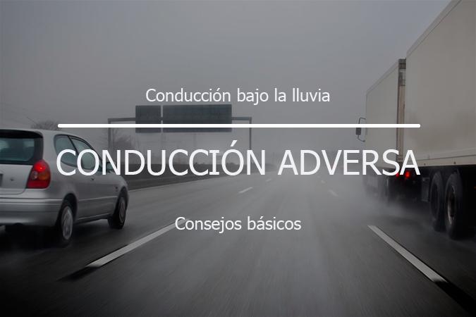 Consejos básicos para la conducción en situación de lluvia